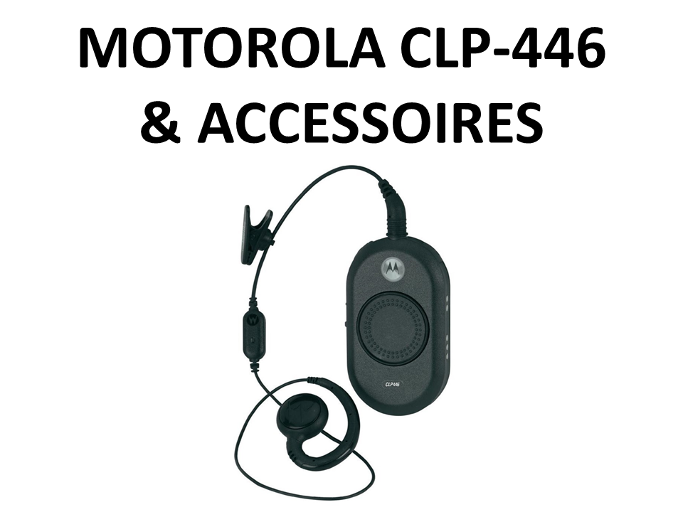 Walkies4Events - Verkoop - Offerte - Vergunningsvrije walkietalkies - Motorola CLP446 - HKPN4007A